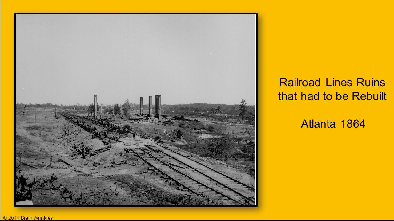 Railroad Lines Ruins that had to be Rebuilt Atlanta 1864