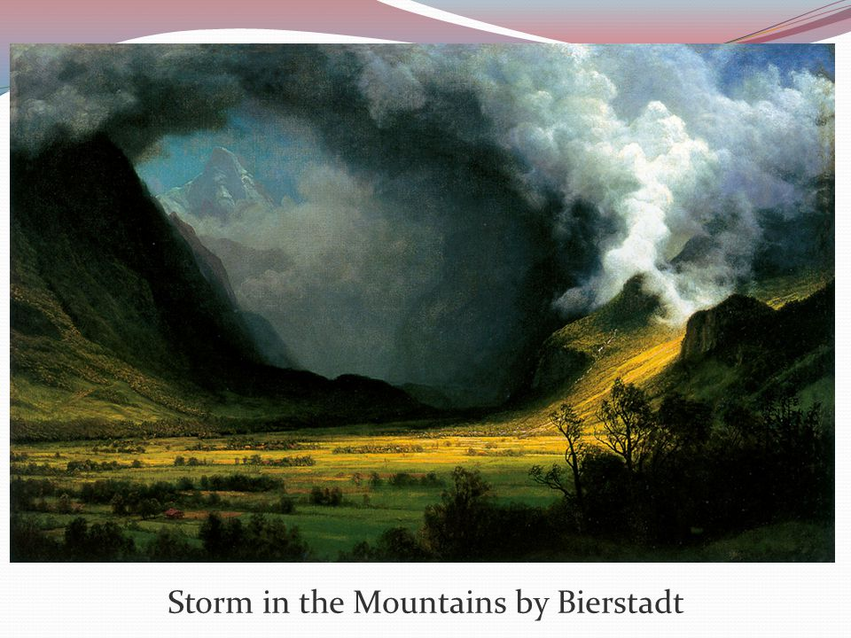 Storm in the Mountains by Bierstadt
