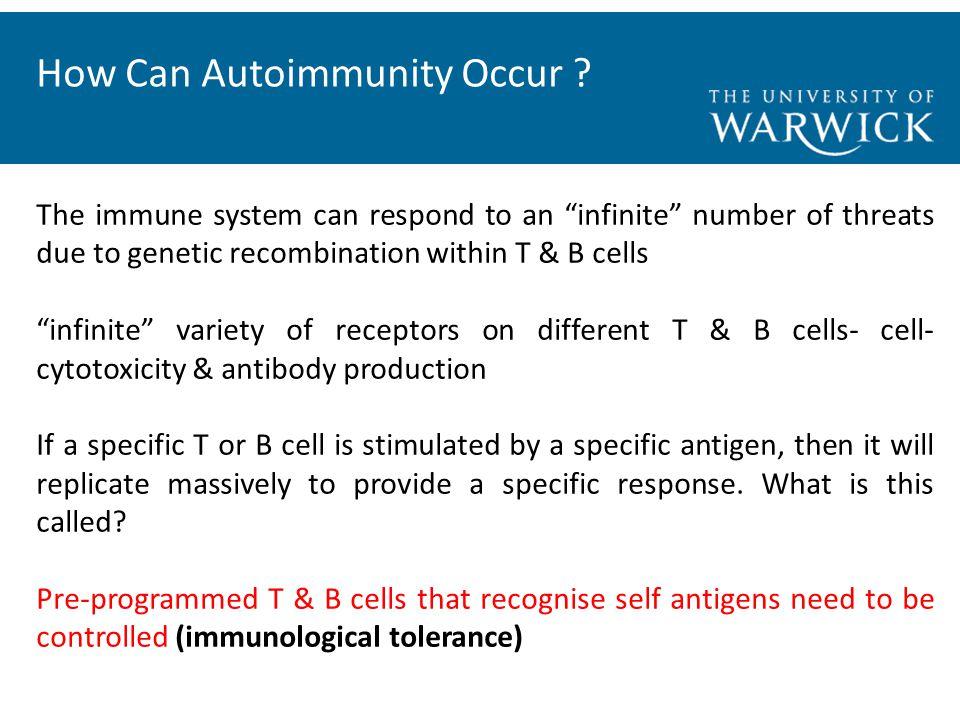 How Can Autoimmunity Occur .