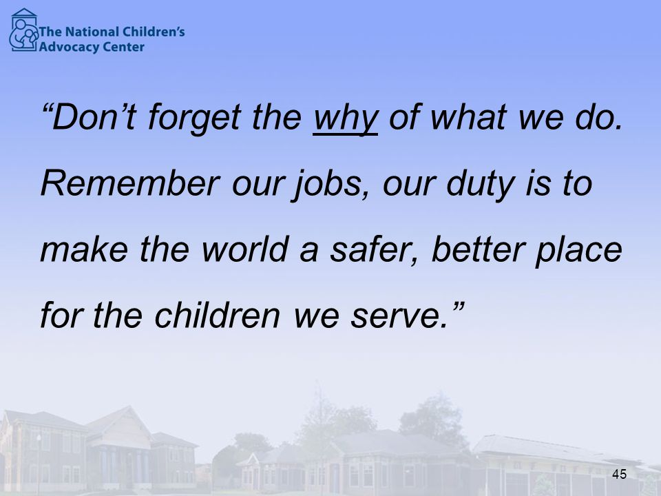 Don't forget the why of what we do.