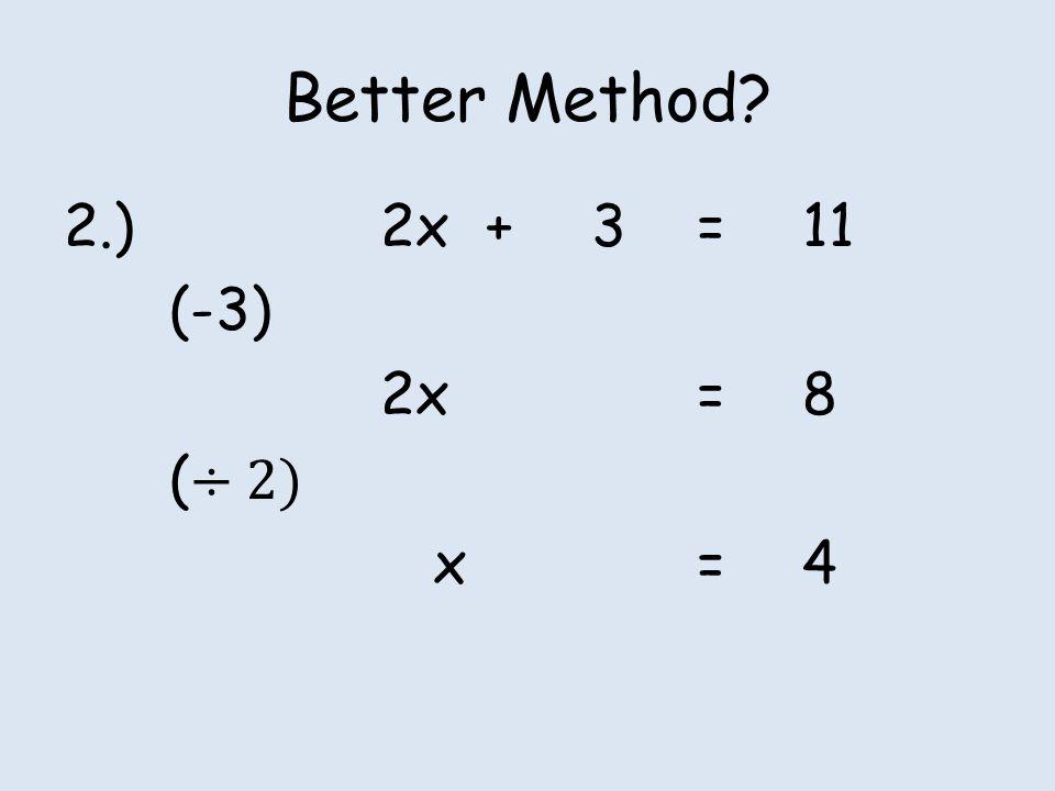 Better Method?