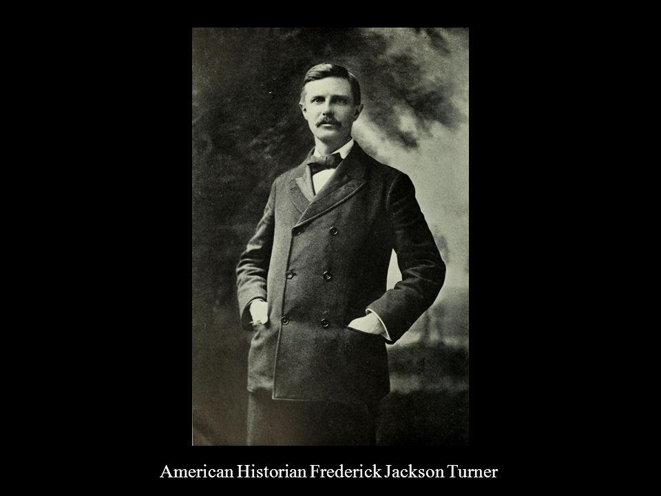 American Historian Frederick Jackson Turner