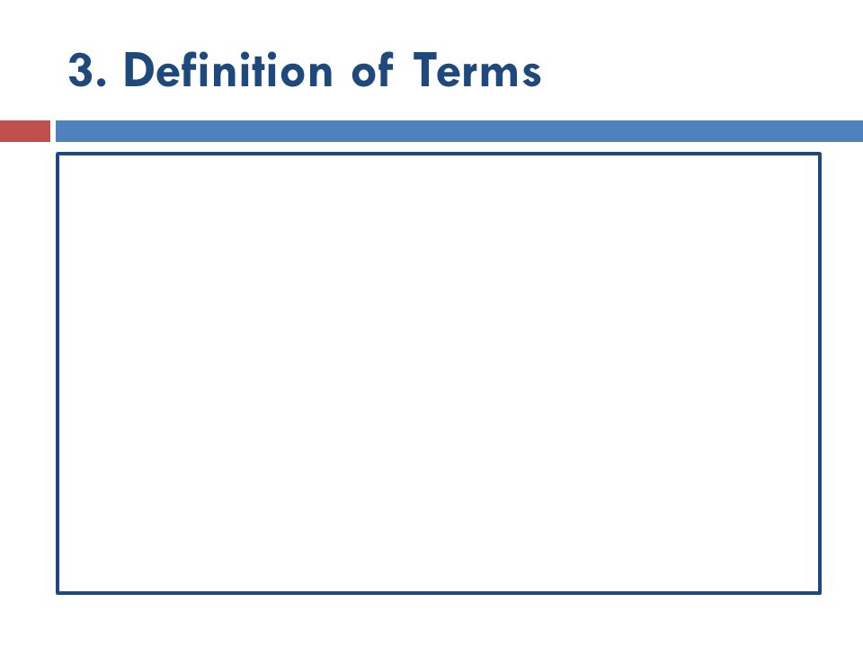 3. Definition of Terms