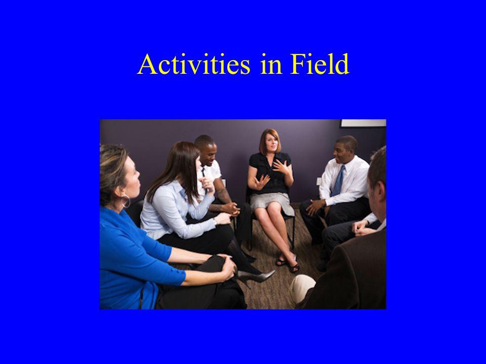 Activities in Field
