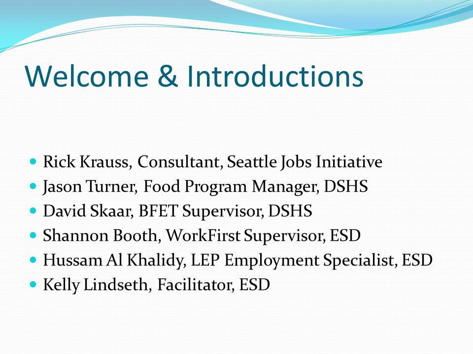Expectations Interested Agencies will understand BFET on a surface level – and be able to apply for a contract with the Department of Social and Health Services (DSHS).