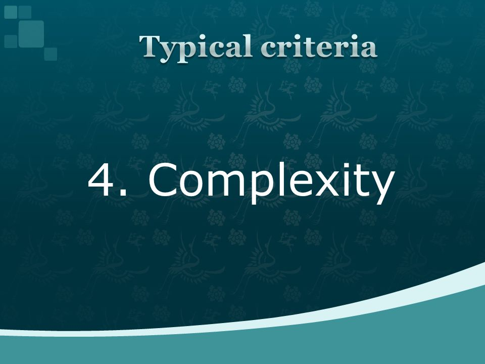 4. Complexity