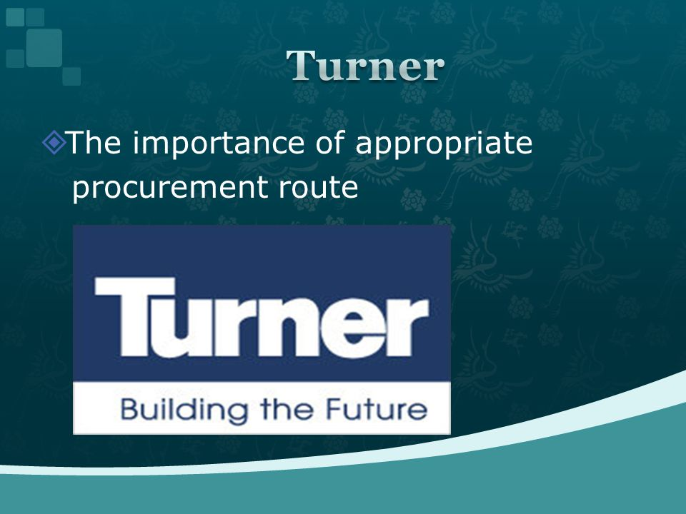  The importance of appropriate procurement route