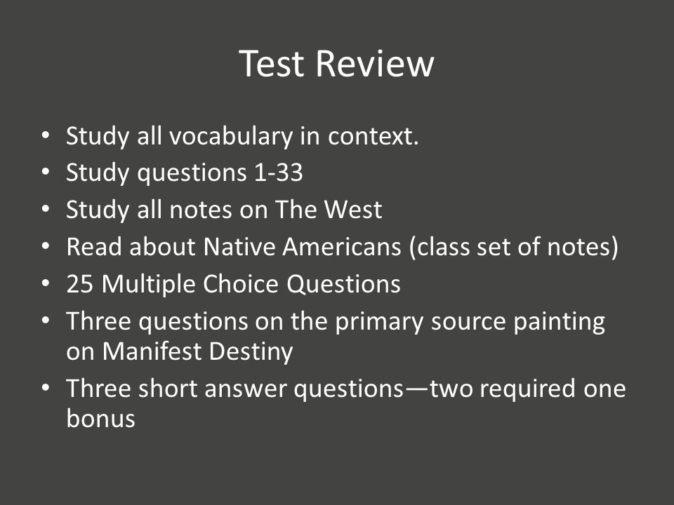 Test Review Study all vocabulary in context.