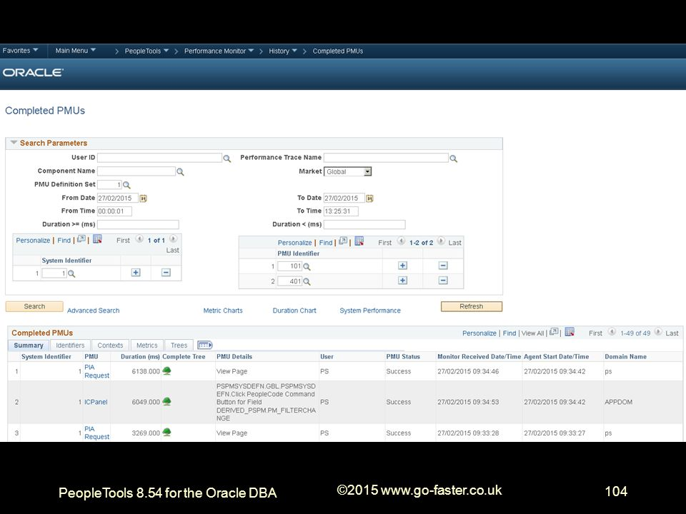 PeopleTools 8.54 for the Oracle DBA ©2015 www.go-faster.co.uk 104