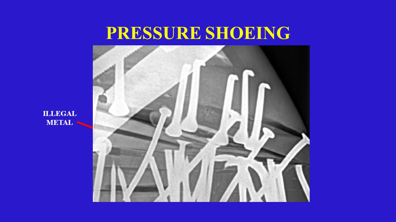 PRESSURE SHOEING ILLEGAL METAL