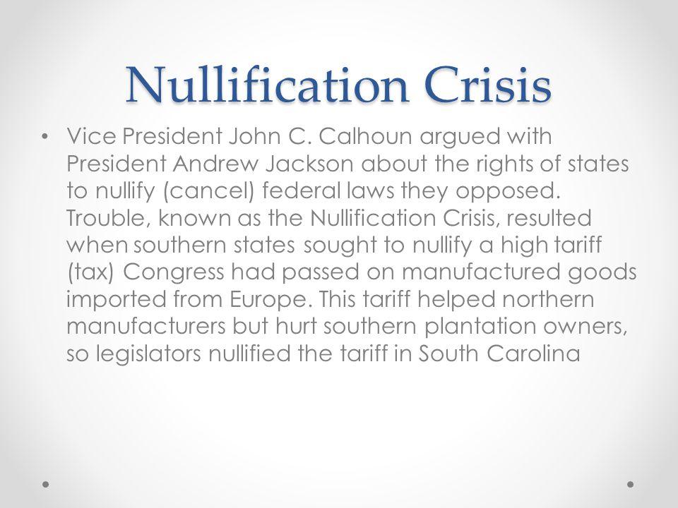 Nullification Crisis Vice President John C.