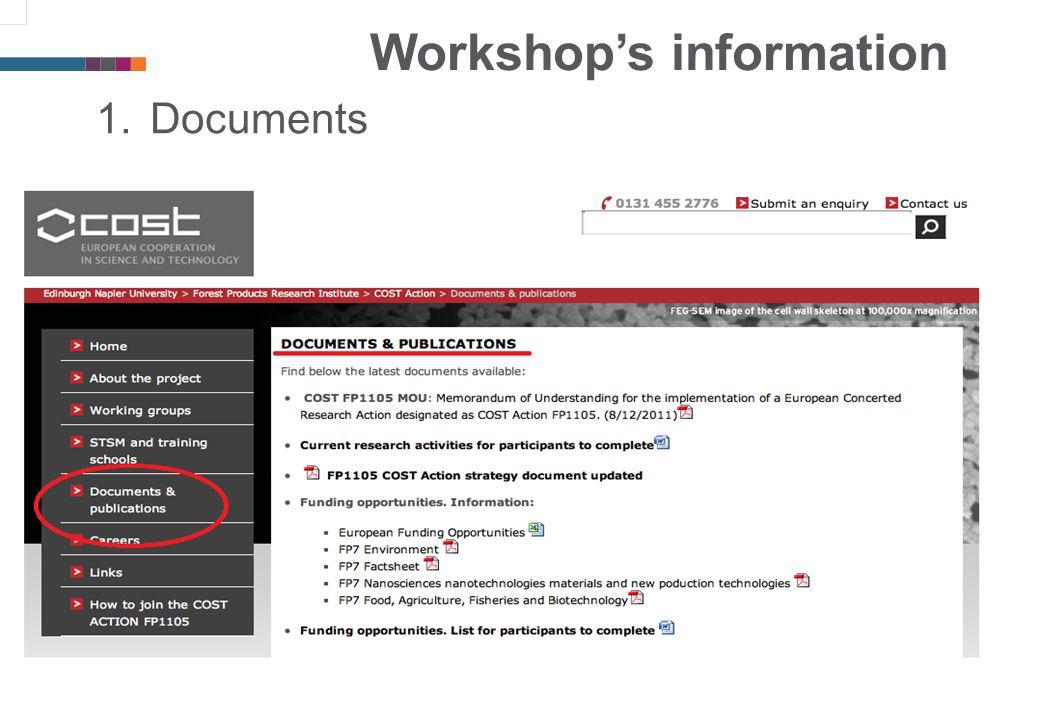 Workshop's information 1.Documents