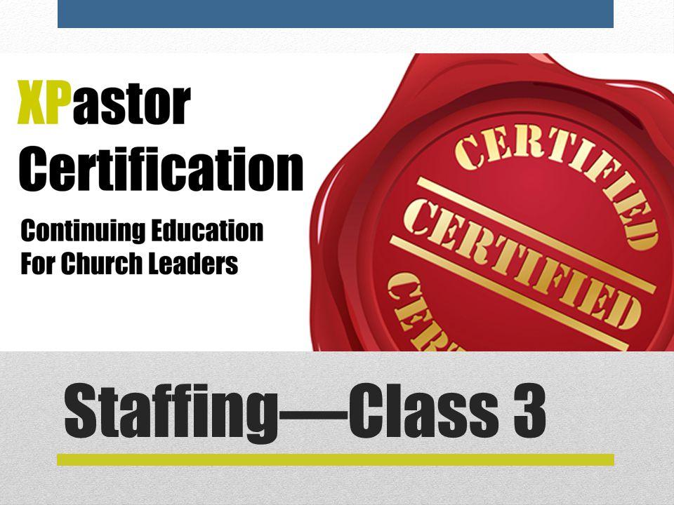 Staffing—Class 3