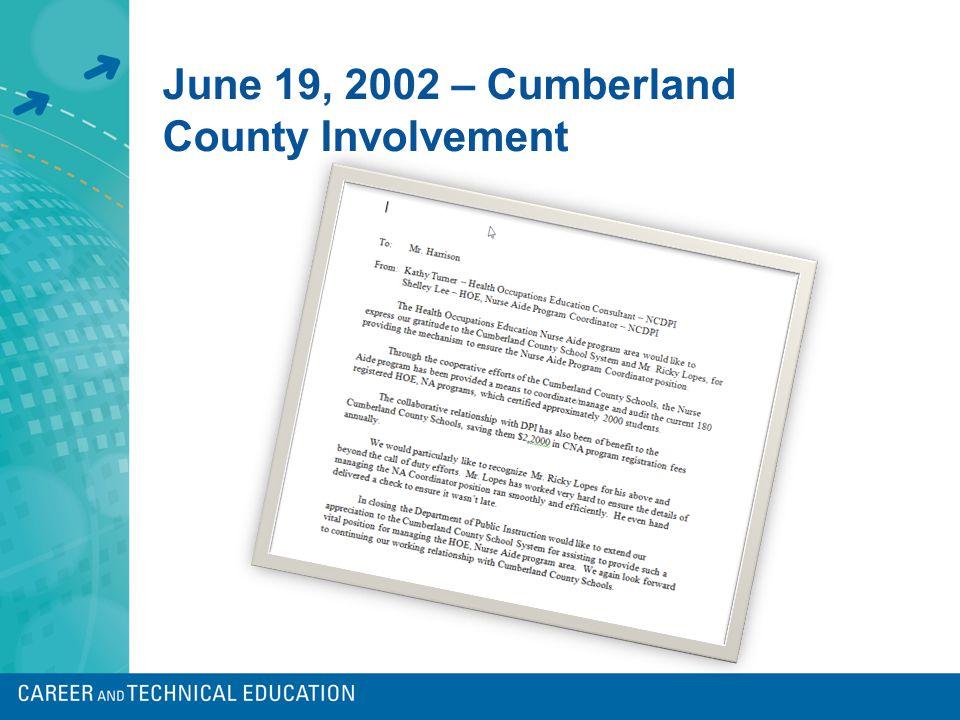 June 19, 2002 – Cumberland County Involvement