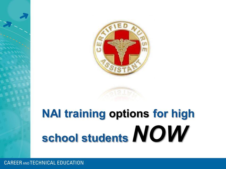 Aide Training Nurse Effective January 1, 2012 Career Technical Education Pathway