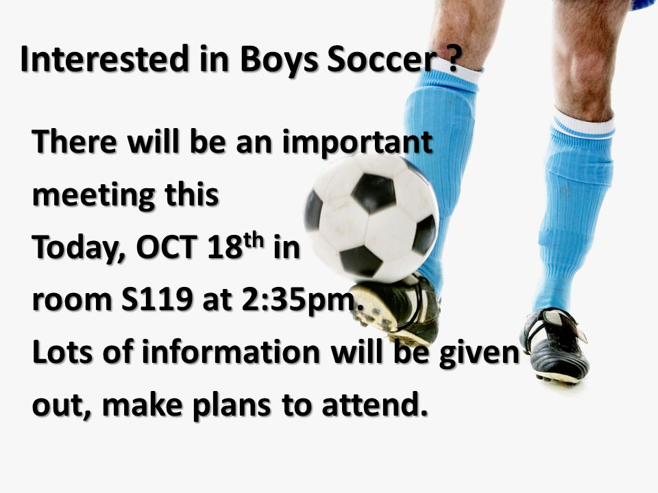 Interested in Boys Soccer .