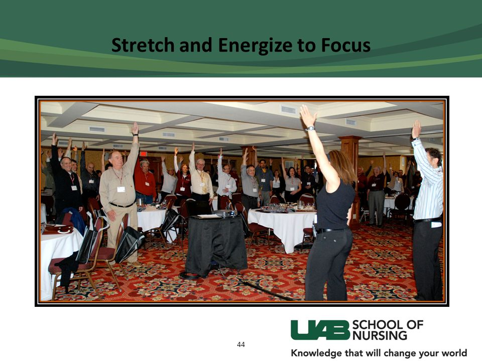 Stretch and Energize to Focus 44
