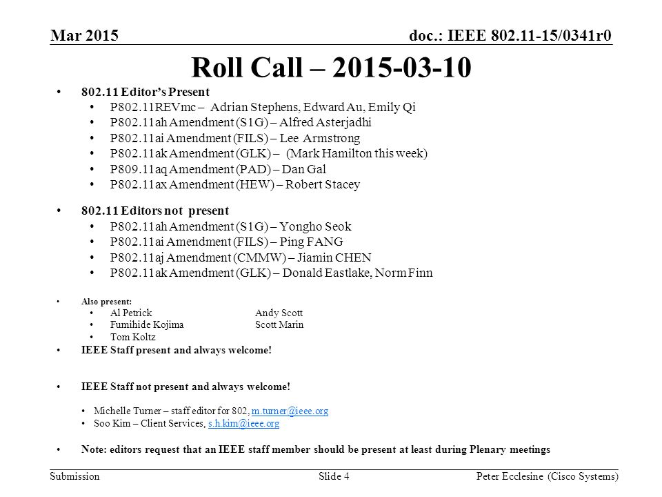 Submission doc.: IEEE 802.11-15/0341r0 Editors page http://www.ieee802.org/11/editor_resources.html Comments or changes.