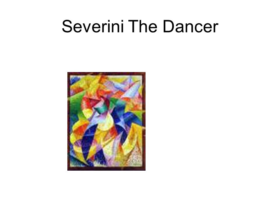 Severini The Dancer