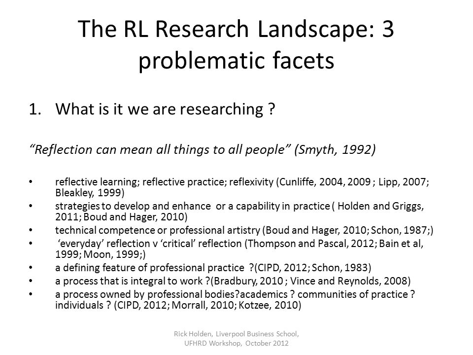 The RL Research Landscape: 3 problematic facets 1.What is it we are researching .