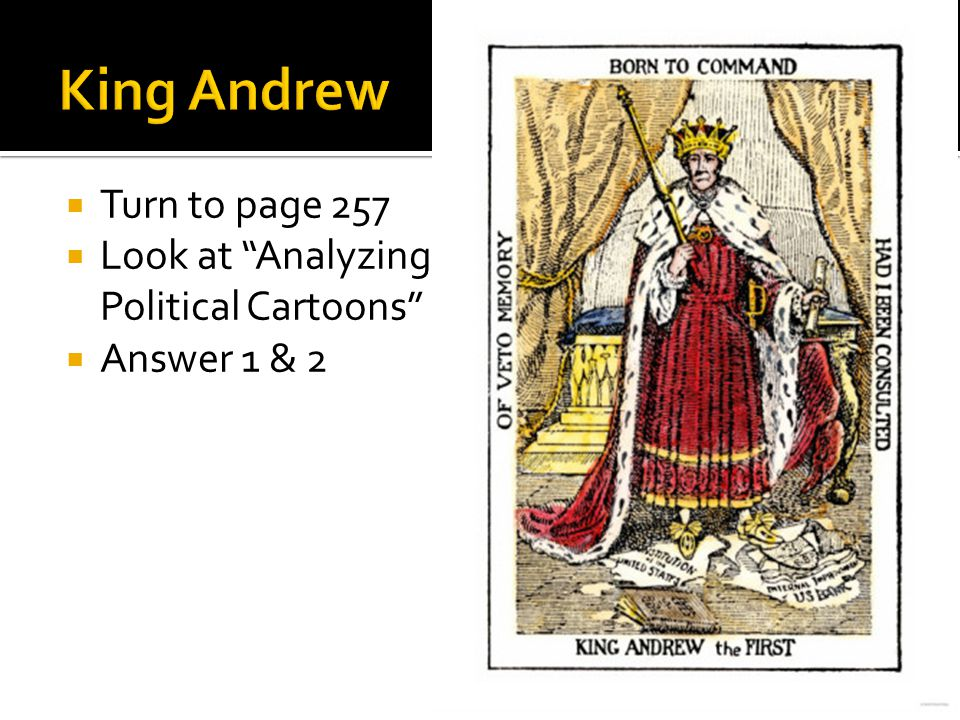 " Turn to page 257  Look at ""Analyzing Political Cartoons""  Answer 1 & 2"