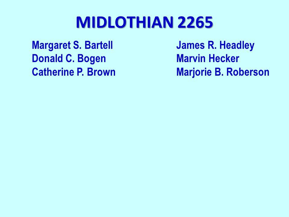 MIDLOTHIAN 2265 Margaret S. BartellJames R. Headley Donald C.