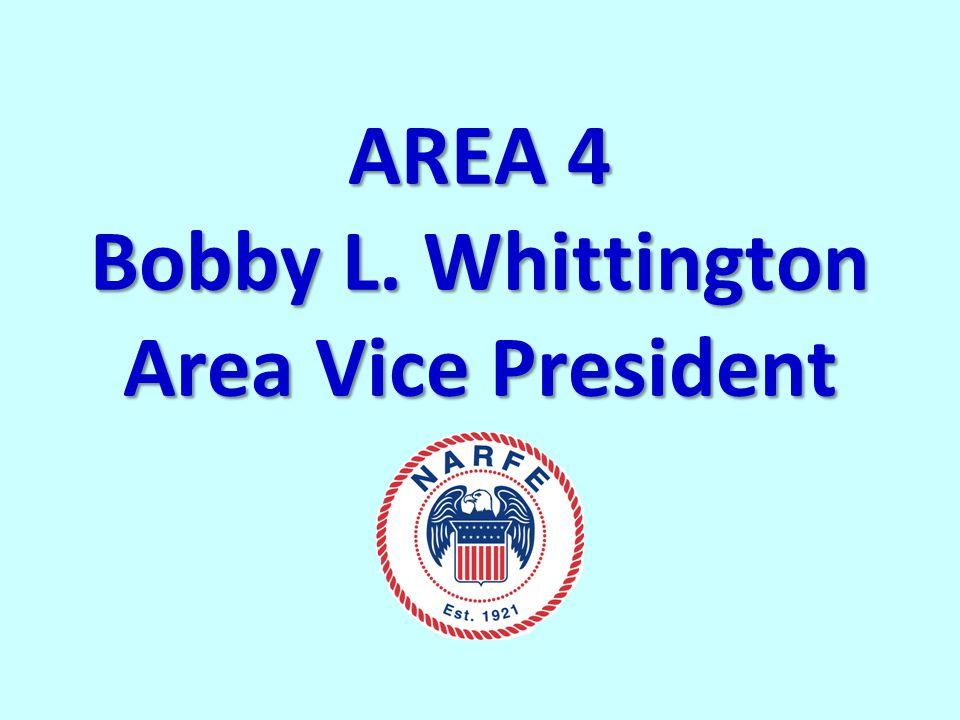 AREA 4 Bobby L. Whittington Area Vice President