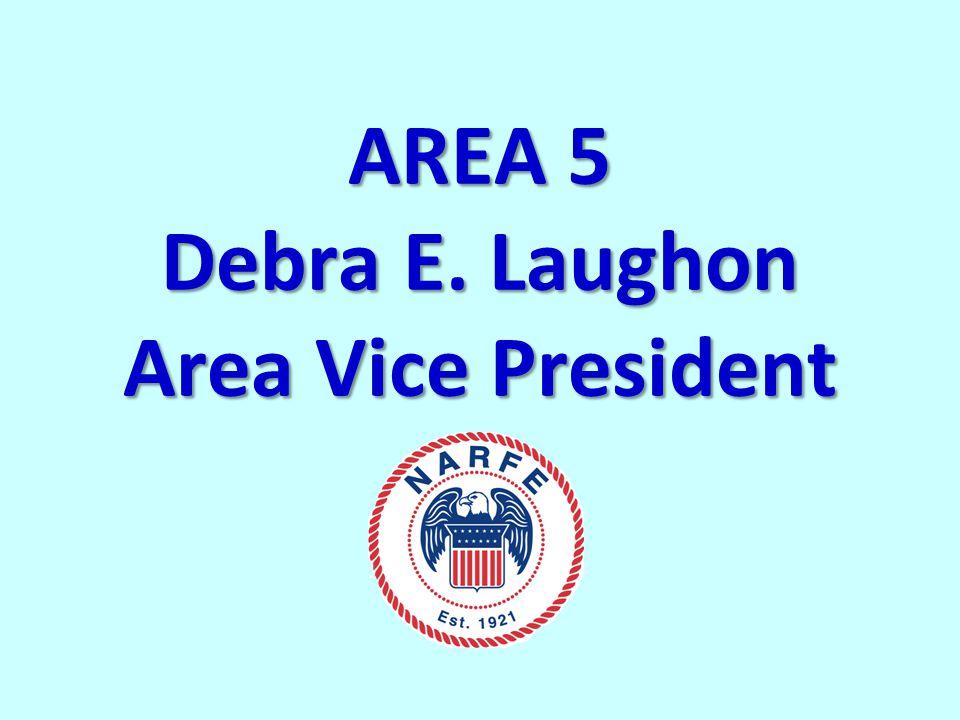 AREA 5 Debra E. Laughon Area Vice President