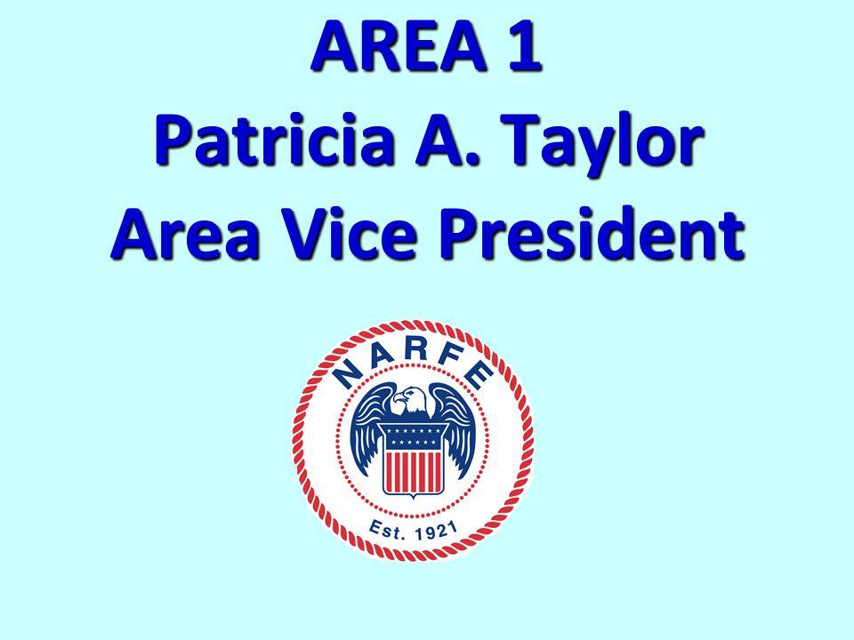 AREA 1 Patricia A. Taylor Area Vice President