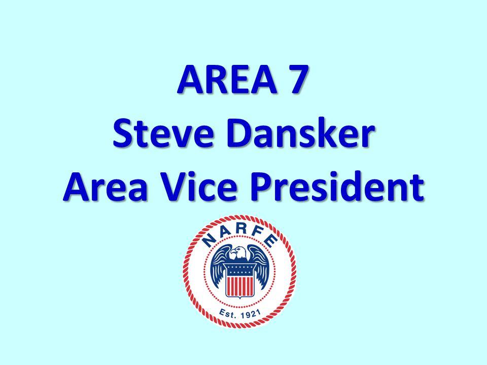 AREA 7 Steve Dansker Area Vice President