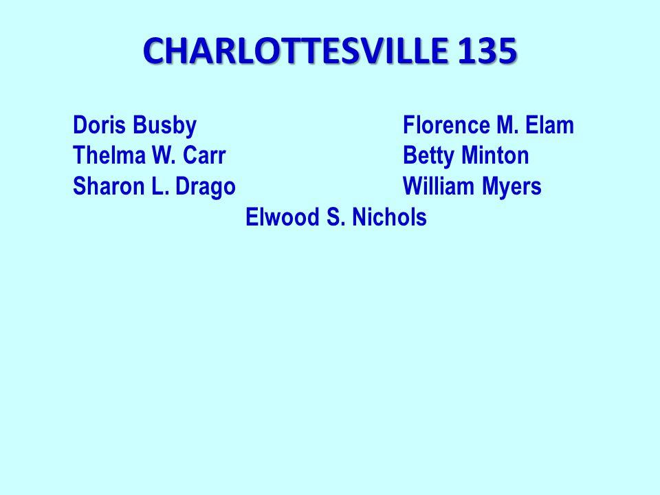 CHARLOTTESVILLE 135 Doris BusbyFlorence M. Elam Thelma W.