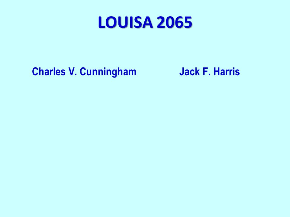 LOUISA 2065 Charles V. Cunningham Jack F. Harris