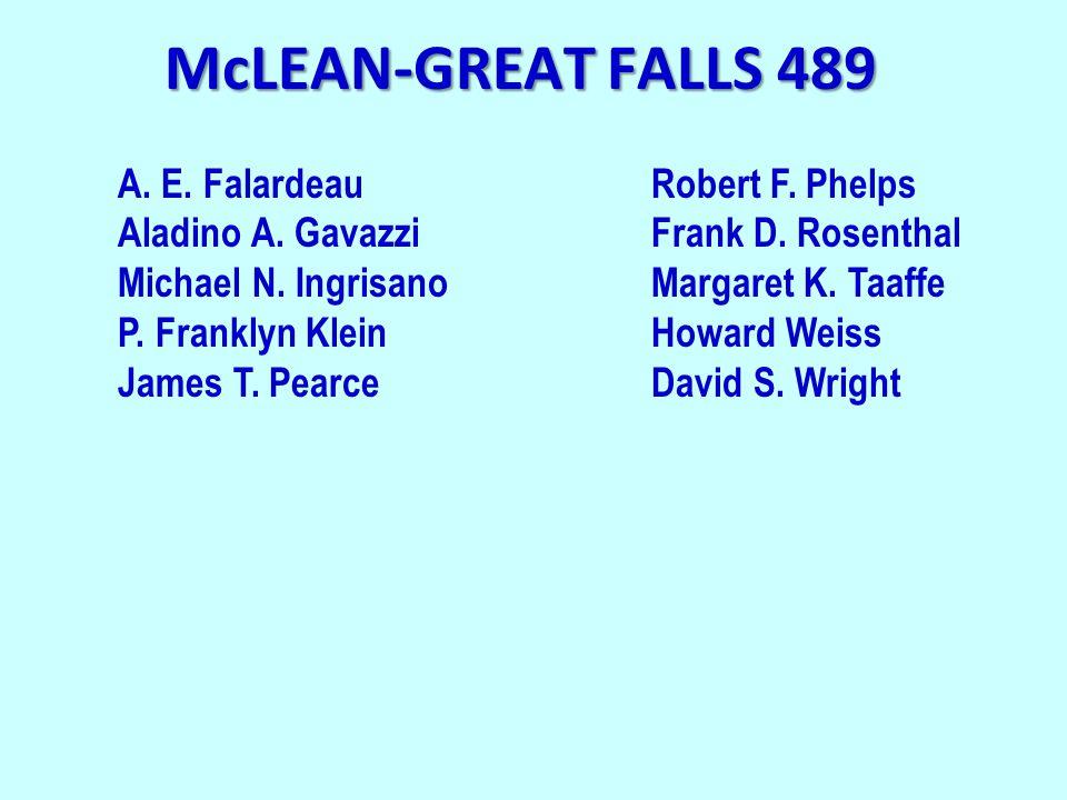 McLEAN-GREAT FALLS 489 A. E. FalardeauRobert F. Phelps Aladino A.