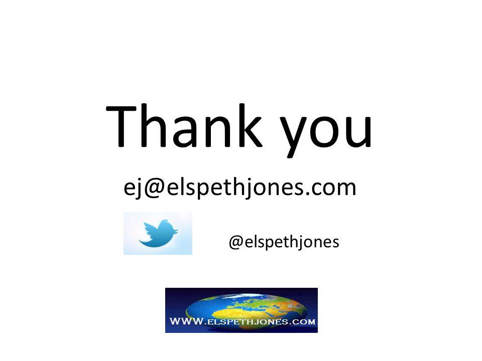Thank you ej@elspethjones.com @elspethjones WWW.elspethjones.com