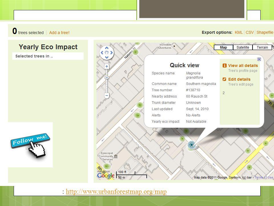 : http://www.urbanforestmap.org/maphttp://www.urbanforestmap.org/map