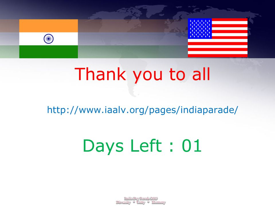 Thank you to all http://www.iaalv.org/pages/indiaparade/ Days Left : 01