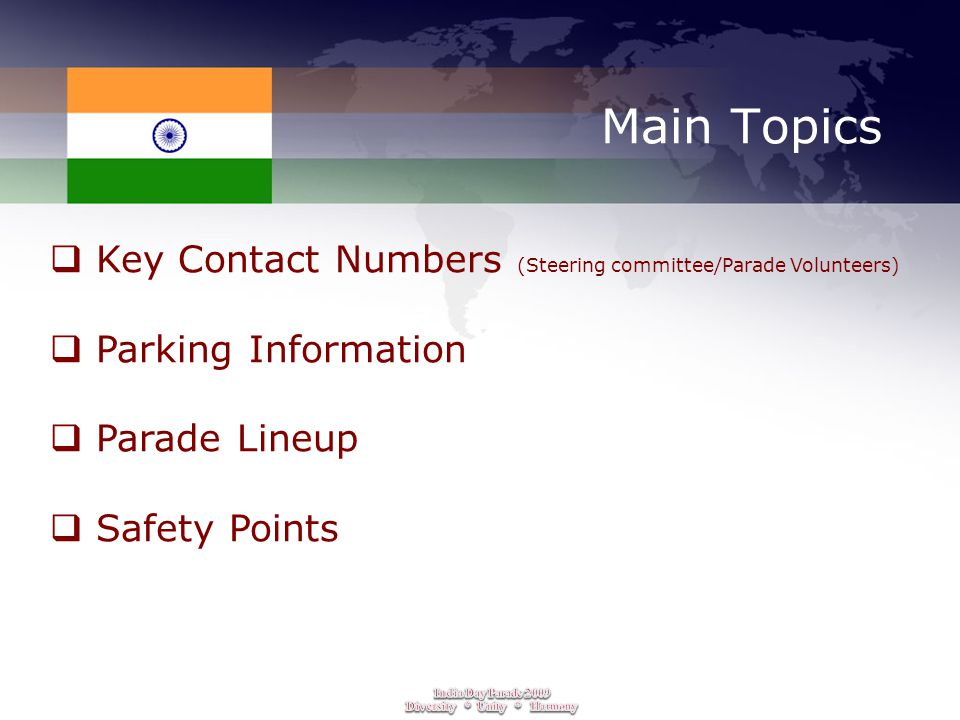 Main Topics  Key Contact Numbers (Steering committee/Parade Volunteers)  Parking Information  Parade Lineup  Safety Points