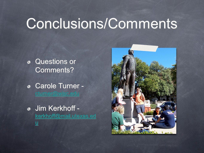 Conclusions/Comments Questions or Comments.