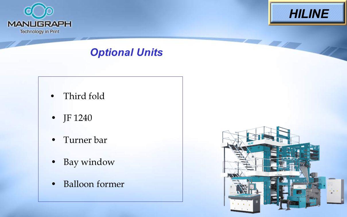 Third fold JF 1240 Turner bar Bay window Balloon former HILINE Optional Units