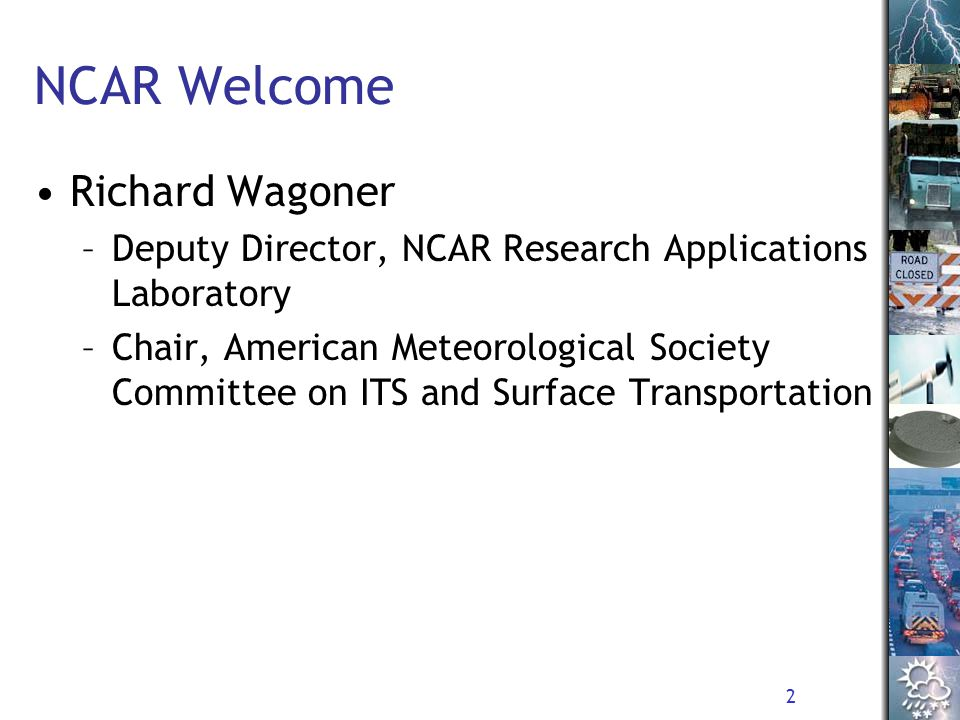 3 FHWA Welcome Regina McElroy –Director, FHWA Office of Transportation Operations