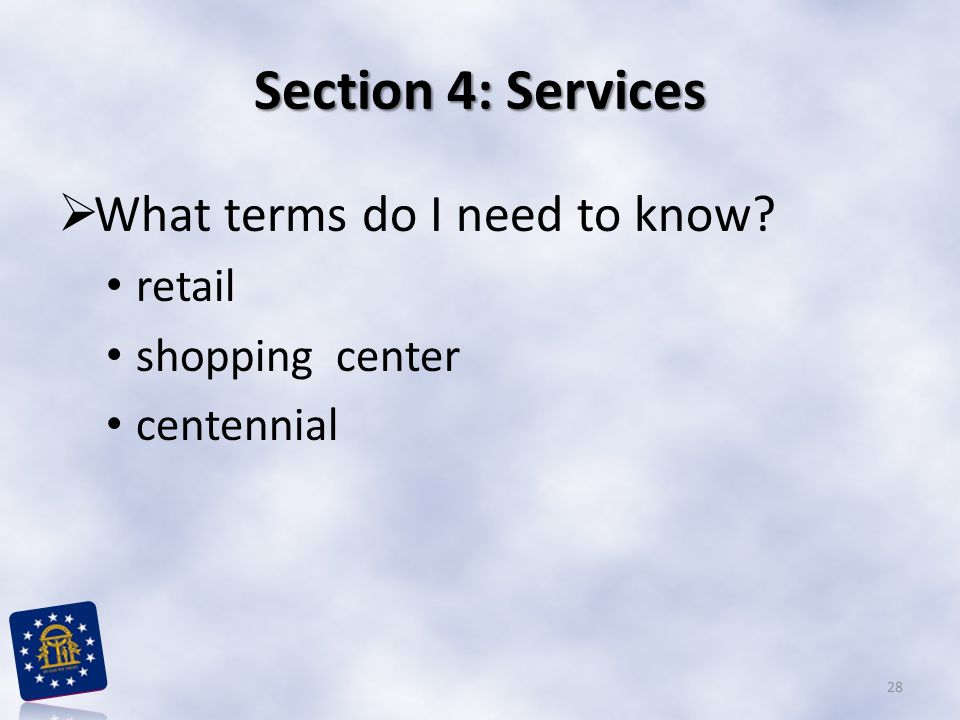 Section 4: Services  What terms do I need to know? retail shopping center centennial 28
