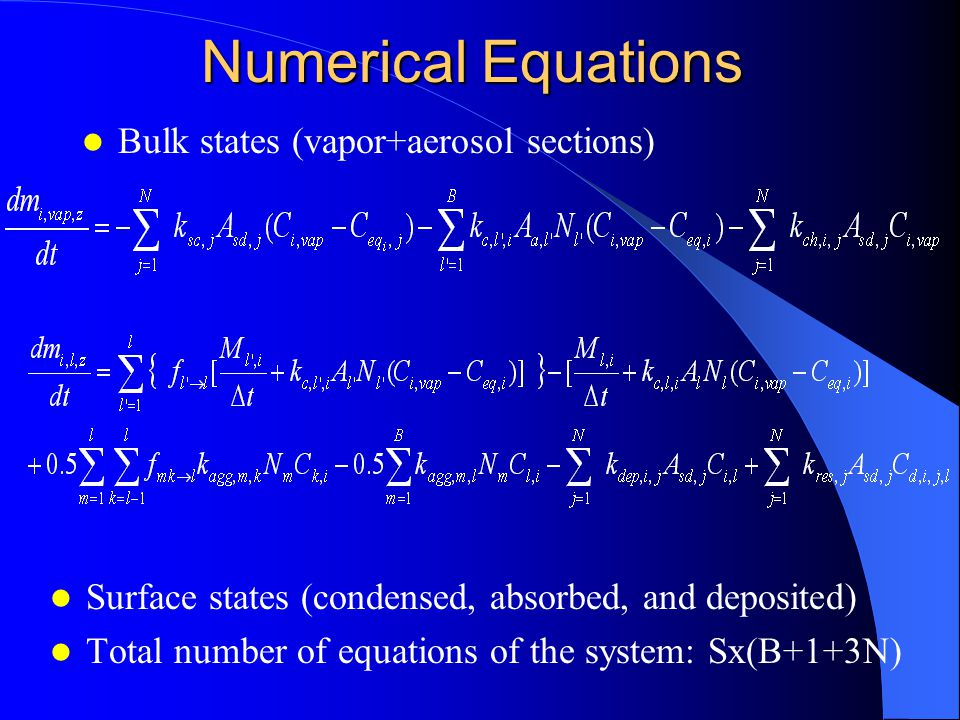 Aerosol-Aerosol (Agglomeration) Brownian agglomeration – Approach (continuum) – Target particle flux from other particles – Equation – Boundary conditions Continuum/near continuum region