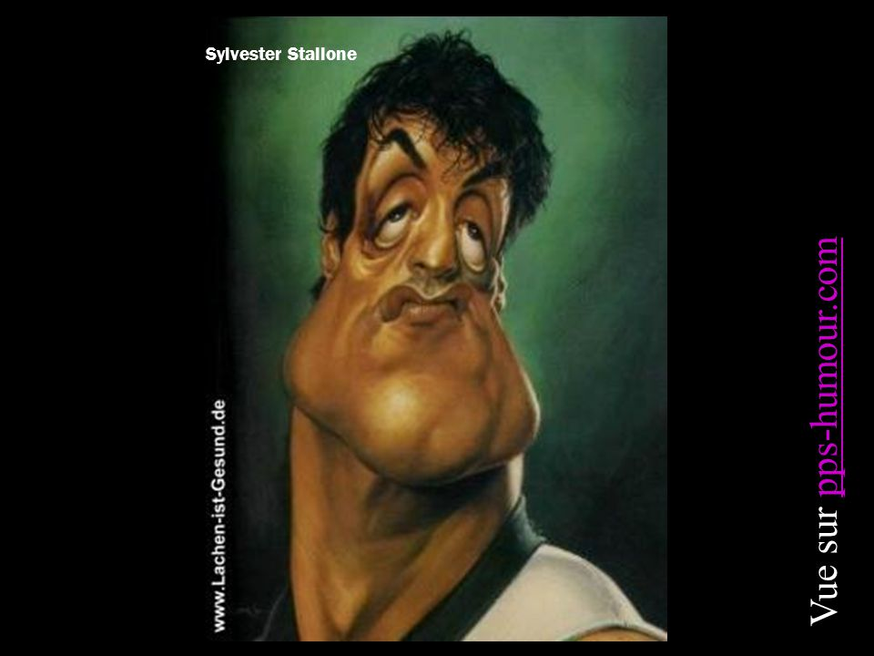 Sylvester Stallone Vue sur pps-humour.compps-humour.com