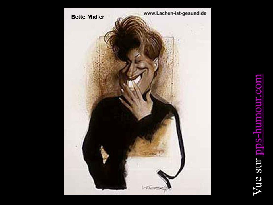 Bette Midler Vue sur pps-humour.compps-humour.com