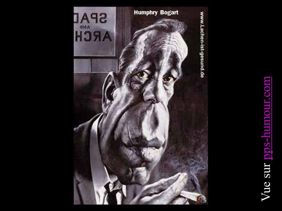 Humphry Bogart Vue sur pps-humour.compps-humour.com