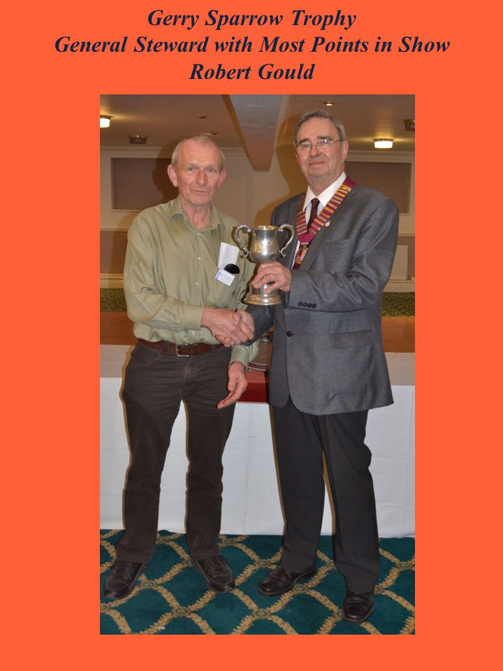 Gerry Sparrow Trophy General Steward with Most Points in Show Robert Gould
