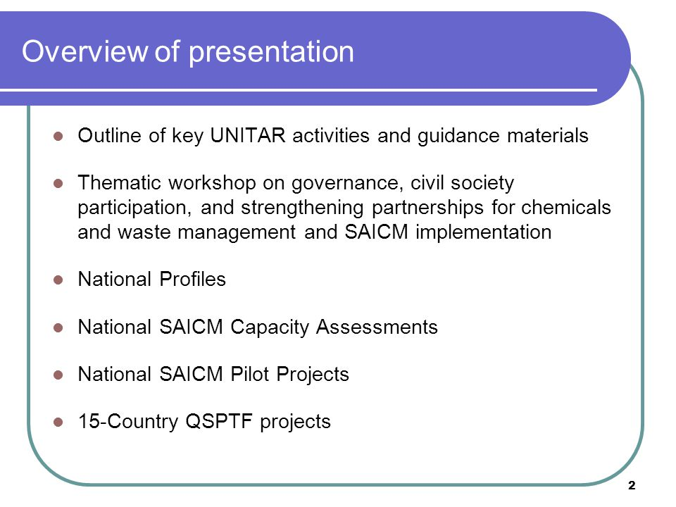 2 Overview of presentation Outline of key UNITAR activities and guidance materials Thematic workshop on governance, civil society participation, and s
