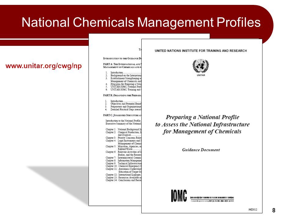 8 National Chemicals Management Profiles www.unitar.org/cwg/np
