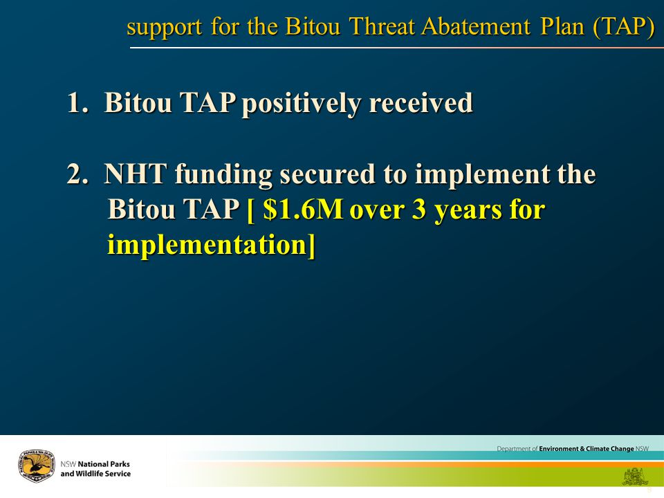 9 1. Bitou TAP positively received 2.