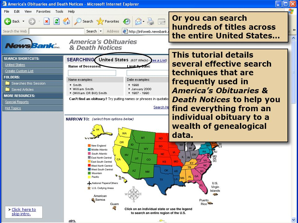 You will learn how to:  Search a specific newspaper or sources across a state, region or the entire U.S.